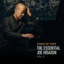 <Hi-Res> 久石譲『Songs of Hope: The Essential Joe Hisaishi Vol.2』