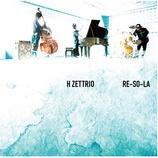 『CD Review:H ZETTRIO「RE-SO-LA」』の画像