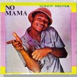 『Screwdriver「No Mama」』の画像