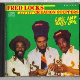 『Fred Locks And The Creation Steppers「Love And Only Love」』の画像