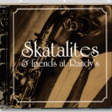 『Skatalites & Frinds「At Randy's」』の画像