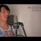 『[#カバー曲動画]Mr.Children 優しい歌 YouTubeにアップロードしました(^^♪』の画像