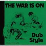『Phill Pratt, Bobby Kalphat「The War Is On - Dub Style」』の画像