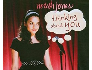 Thinking About You / シンキング・アバウト・ユー(Norah Jones / ノラ・ジョーンズ)2007