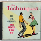 『Techniques「Run Come Celebrate: Their Greatest Reggae Hits」』の画像