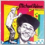 『Michael Palmer「I'm So Attractive」』の画像