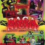 『KING MONSTER&SEARCH LINE PRESENTS 『RAGA NIGHT』 〜導楽&MAD KYU 暴走列車リリースパーティー〜』の画像