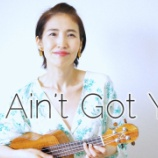 『Youtube「If I Ain't Got You」』の画像