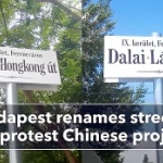 【ハンガリー】中国の大学建設に抗議で道路改称!「自由な香港通り」「ダライ・ラマ通り」