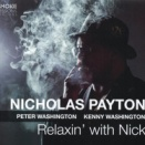 Nicholas Payton / Relaxin' with Nick