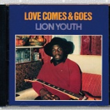 『Lion Youth「Love Comes & Goes」』の画像