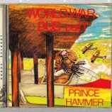 『Prince Hammer「World War Dub Part 1」』の画像