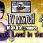 #nicopro TV Match Makoto Produ...