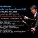 Kotaro Fukuma Online Live Stream Concert Vol.2