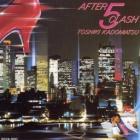『角松敏生 「AFTER 5 CLASH」』の画像