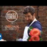 『【歌詞和訳】Drunk On Your Love / Brett Eldredge』の画像