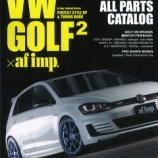 『VW GOLF×af imp.2 に掲載されました!』の画像