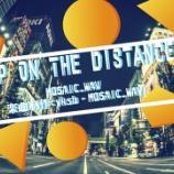 『新曲「Keep on the Distance」公開』の画像