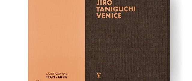ルイ・ヴィトンからトラベルブック2014年版としてヴェネツィア&ベトナムを発売