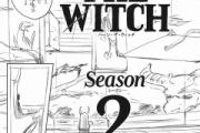 【朗報】久保帯人先生の「バーンザウィッチ」シーズン2連載決定