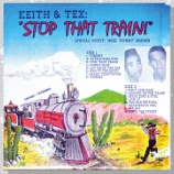 『Keith & Tex「Stop That Train」』の画像