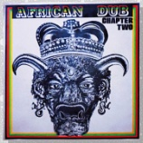 『Joe Gibbs & The Professionals「African Dub All-Mighty Chapter Two」』の画像