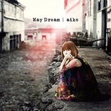 『CD Review:aiko「May Dream」』の画像