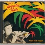 『Augustus Pablo「Rebel Rock Reggae: This Is Augustus Pablo」』の画像