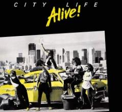 ■ CITY LIFE / ALIVE!