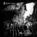 Mystic Forest [Welcome Back in the Forest] (2001)