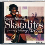 『Tommy McCook「Greatest Hits Of The Skatalites Featuring Tommy McCook」』の画像