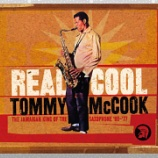 『Tommy McCook「Real Cool: The Jamaican King Of The Saxophone '66-'77」』の画像