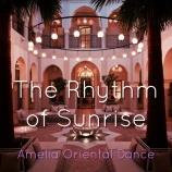 『マインドフルネスとベリーダンス〜The Rhythm of Sunrise〜Ameliaラジオ配信』の画像
