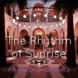『The Rhythm of Sunrise〜ベリーダンサーAmeliaラジオ〜配信』の画像