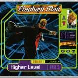 『Elephant Man「Higher Level」』の画像