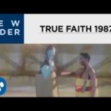 『New Order - True Faith』の画像