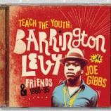 『Barrington Levy「Teach The Youth: Barrington Levy & Friends At Joe Gibbs 1980-85」』の画像