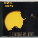 『Dennis Brown「If I Follow My Heart」』の画像