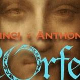 『「没後500年 レオナルド・ダ・ヴィンチ プロデュースのオペラ『オルフェオ物語』を甦らせる!」クラウドファンディングいよいよフィナーレ』の画像