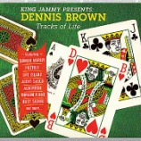 『King Jammy, Dennis Brown, Various「King Jammy Presents Dennis Brown: Tracks Of Life」』の画像