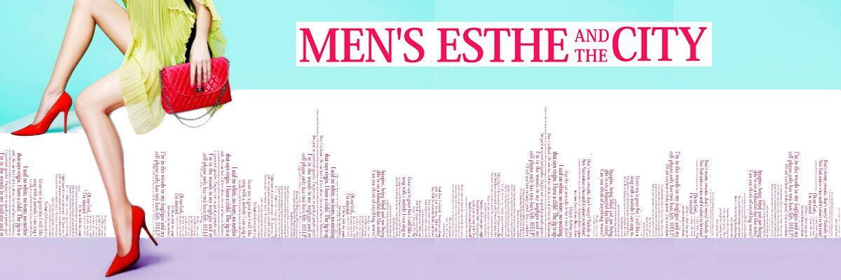 MEN'S ESTHE AND THE CITY イメージ画像