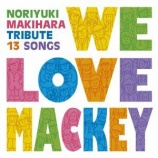 『CD Review:槇原敬之トリビュート「WE LOVE MACKEY」』の画像