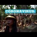 アマゾン先住民も新型コロナ