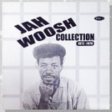 『Jah Woosh「Jah Woosh Collection Vol 1 1972-1976」』の画像
