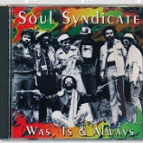 『Soul Syndicate「Was, Is & Always」』の画像