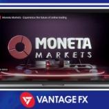 『VantageFX(ヴァンテージFX)が姉妹サイトMoneta Marketsを立ち上げています!ぜひご利用ください!』の画像