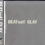 『【×年前の今日】1996年2月7日:GLAY - BEAT out!!(メジャー2nd ALBUM)』の画像