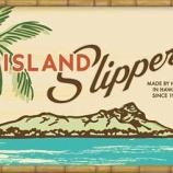 """『ハワイ生れのリゾートサンダル""""ISLAND SLIPPER""""の魅力』の画像"""
