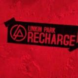 『【今日のBGM:017】Linkin Park - Recharged Album 2013 FULL』の画像