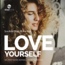 Love Yourself (Rightside & Mark Di Meo Remix) / Soulista Feat. Rona Ray